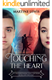 Touching the Heart (The Gray Eyes Series Book 4)