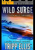 Wild Surge: A Coastal Caribbean Adventure (Tyson Wild Thriller Book 14)