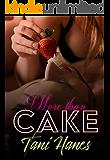 More Than Cake: A Plus Size BBW Romance