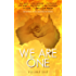 We Are One: Volume One