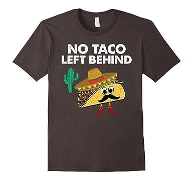 Mens Funny Cinco De Mayo T-Shirts - No Taco Left Behind Tee 3XL Asphalt