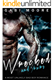 Wrecked & Yours: A Most Unlikely Bad Boy Romance (Bad Boys After Dark Book 4)