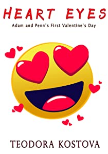 Heart Eyes (Adam and Penn's First Valentine's Day) (West End)