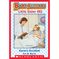 Karen's Accident (Baby-Sitters Little Sister #81)