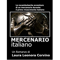 Mercenario italiano: For Italian Readers or Advanced Italian Students (0001 Vol. 1) (Italian Edition)