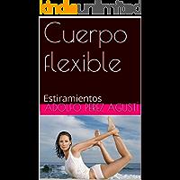 Cuerpo flexible: Estiramientos (Deportes nº 1)