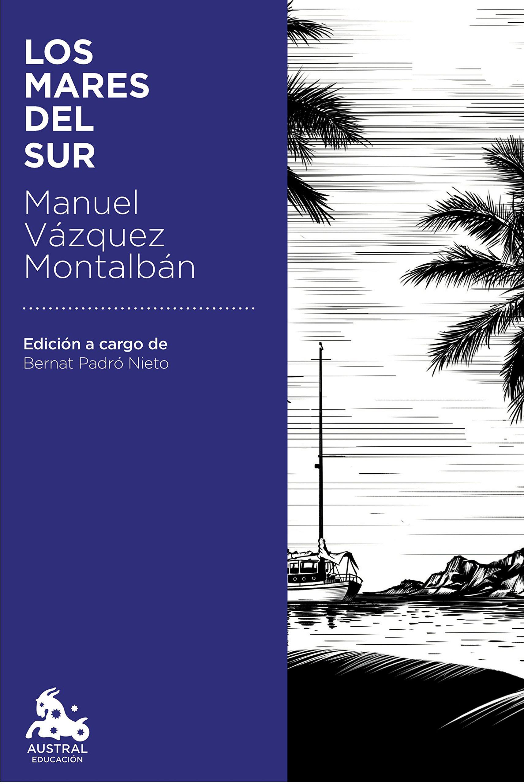 Los mares del Sur (Austral Educación): Amazon.es: Vázquez ...
