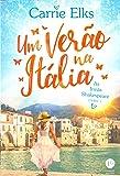 Um verão na Itália (Vol. 1 As irmãs Shakespeare)