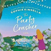 The Party Crasher: A Novel