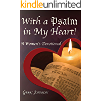 With a Psalm in my Heart: A Womens' Devotional