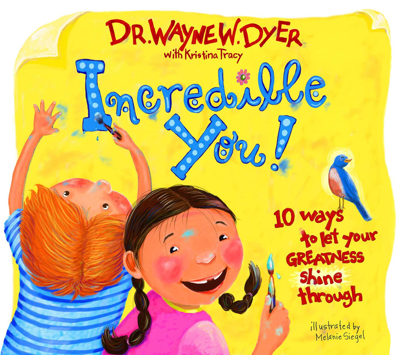 Incredible You Childrens Book Kids Story Wayne Dyer Positive Picture Ages 4-9