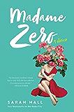 Madame Zero: 9 Stories
