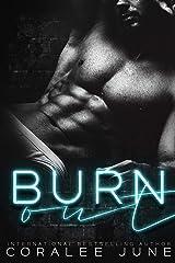 Burnout: A Dark High School Romance Kindle Edition
