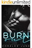 Burnout: A Dark High School Romance