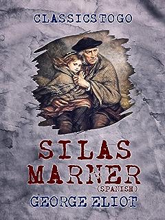 Silas Marner (Spanish) (Classics To Go)