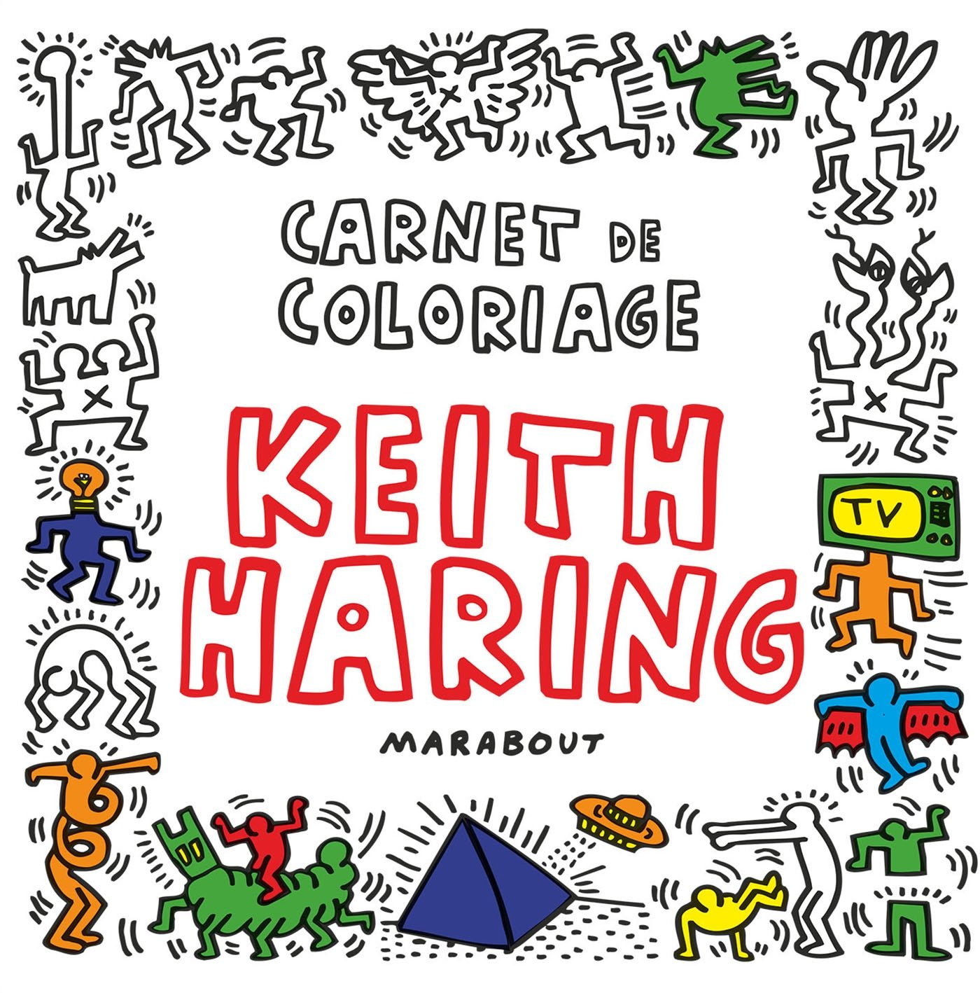 Coloriage Keith Haring.Carnet De Coloriage De Keith Haring 9782501093651 Amazon Com Books