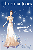 Mitzi's Midwinter Wedding: A Hazy Hassocks Winter Story