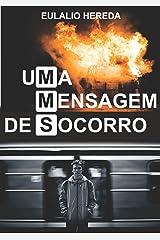 Uma Mensagem de Socorro (Portuguese Edition) Kindle Edition