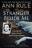 The Stranger Beside Me: The Shocking Inside Story of Serial Killer Ted Bundy