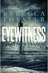 Eyewitness: A Josie Bates Thriller (The Witness Series Book 5) Kindle Edition