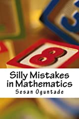 Silly Mistakes in Mathematics Kindle Edition
