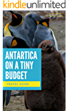 Antartica on a Tiny Budget