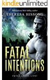 Fatal Intentions (Fatal Cross Live! Book 4)