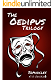 The Oedipus Trilogy: Oedipus the King, Oedipus at Colonus, Antigone (Xist Classics)