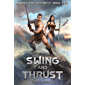 Swing and Thrust: A Harem Fantasy (Sword and Sorority Book 2) (English Edition)
