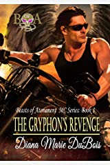 The Gryphon's Revenge (The Beasts of Atonement MC Series Book 1) Kindle Edition