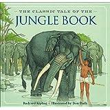 The Jungle Book: The Classic Edition