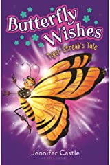 Butterfly Wishes 2: Tiger Streak's Tale Kindle Edition