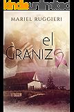 El Granizo (Spanish Edition)
