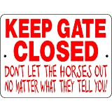 KEEP GATE CLOSED HORSE SIGN