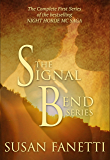 The Signal Bend Series: The Complete Series