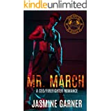 Mr. March: A CEO/Firefighter Romance (Hot Boys Book 3)
