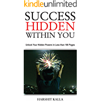 Success Hidden Within You: Unlock Your Hidden Powers