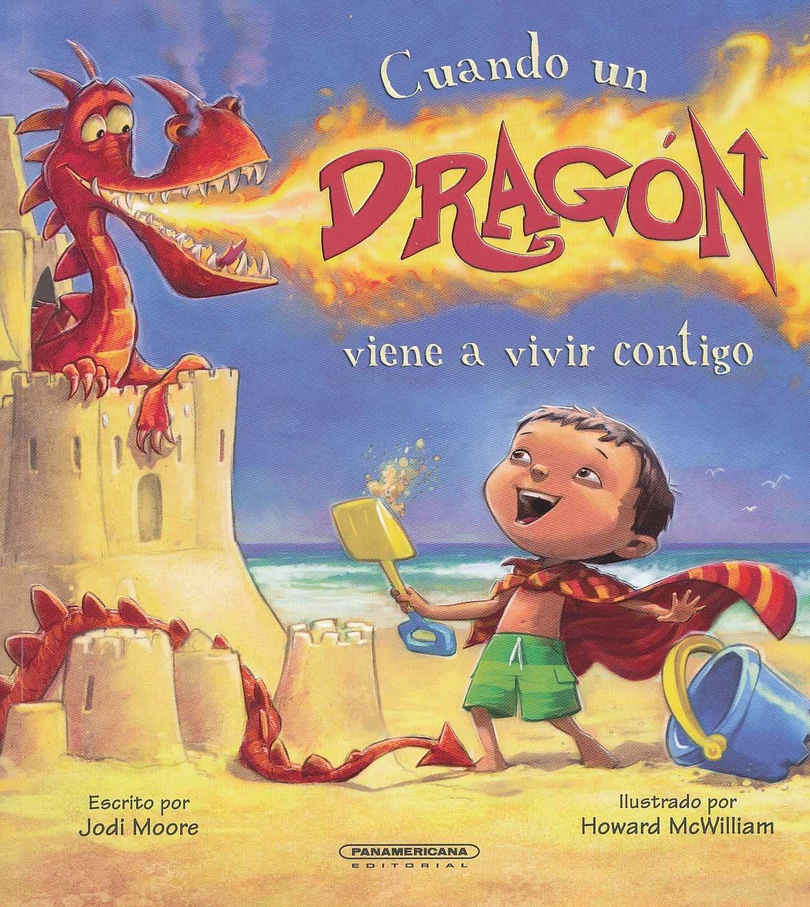Cuando un dragón viene a vivir contigo (Spanish Edition)