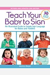Teach Your Baby to Sign, Revised and Updated 2nd Edition Kindle Edition