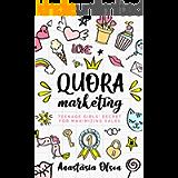 Quora Marketing: Teenage Girls' Secrets for maximizing sales (TEENAGE GIRLS AND BUSINESS)