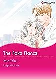 THE FAKE FIANCE! (Harlequin comics)