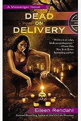 Dead on Delivery (A Messenger Novel) Mass Market Paperback