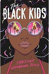The Black Kids Kindle Edition