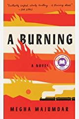 A Burning: A novel Kindle Edition