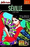 Guide Séville 2016 City trip Petit Futé