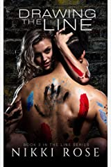 Drawing the Line (The Line Series Book 3) Kindle Edition