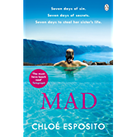 Mad: 2018's Hottest Beach Read (Mad, Bad and Dangerous to Know Trilogy)