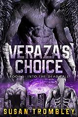 Veraza's Choice (Into the Dead Fall Book 5) Kindle Edition