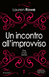 Un incontro all'improvviso (The Club Series Vol. 5)