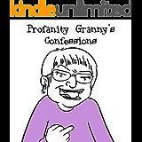 Profanity Granny's Confessions
